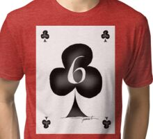 6 of Clubs - tony fernandes Tri-blend T-Shirt