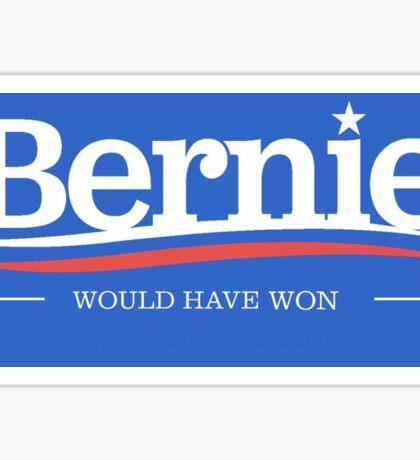 Bernie Would Have Won Sticker