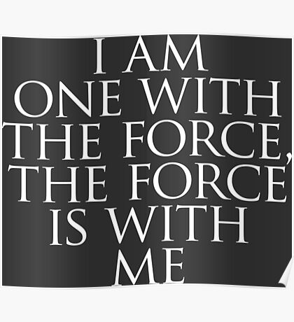 Star Wars: Rogue One 'I Am One With the Force' Poster