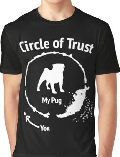 Funny Pug shirt - Circle of Trust Graphic T-Shirt