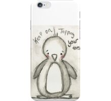 Keep Tapping Your Toes iPhone Case/Skin