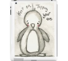 Keep Tapping Your Toes iPad Case/Skin