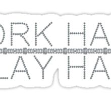 Work Hard, Play Hard Sticker