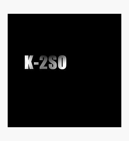 K-2SO Photographic Print