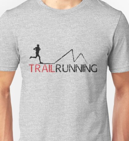 trail running Unisex T-Shirt