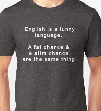 English Funny Language Graphic Novelty Humor  Unisex T-Shirt