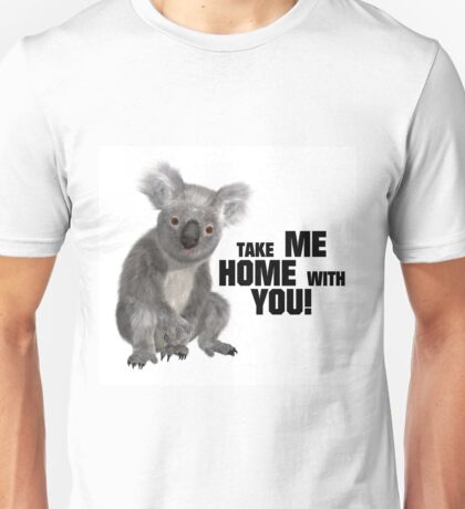 Take Me Home With You Unisex T-Shirt