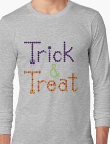 Trick and Treat Long Sleeve T-Shirt