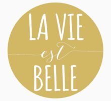 la vie est belle, life is beautiful Kids Clothes