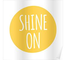 shine on, word art, text design with sun Poster