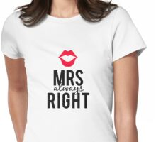 Mrs always right text design with red lips  Womens Fitted T-Shirt