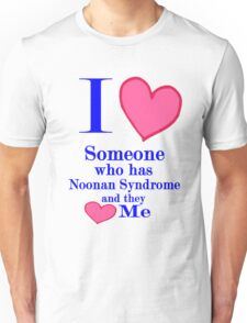 Noonan syndrome awareness shirt special tees for special people Unisex T-Shirt