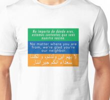 Welcome Your Neighbors (Arabic, English, Spanish) Unisex T-Shirt