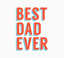 Best dad ever, word art, text design Unisex T-Shirt