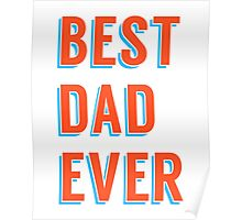 Best dad ever, word art, text design Poster