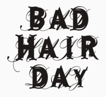 bad hair day, word art, text design Kids Tee