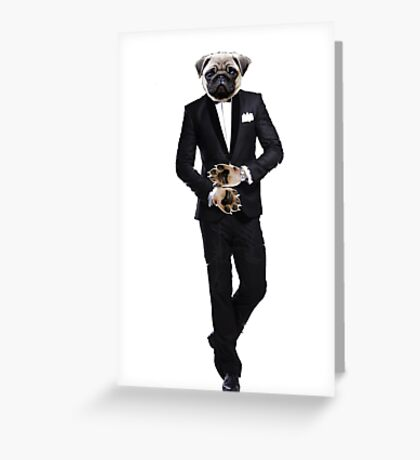 Pug in a Tuxedo / Licence to kill Greeting Card