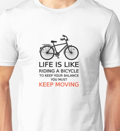 life is like riding a bicycle, text design, word art Unisex T-Shirt