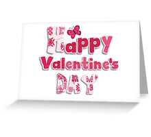 HAPPY VALENTINES DAY !!! Greeting Card