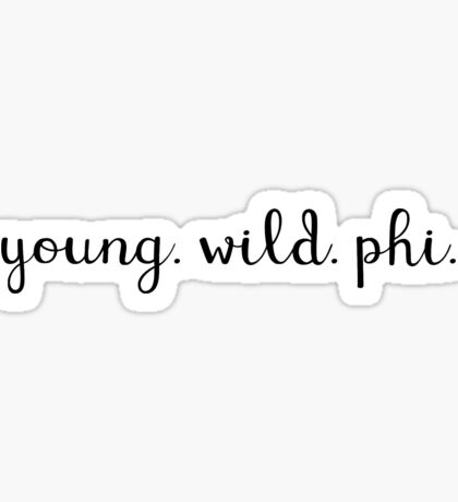 Young Wild Phi Sticker