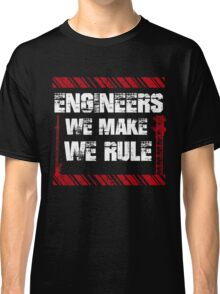 Sayings About Engineers Classic T-Shirt