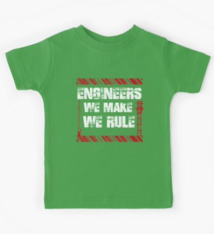 Sayings About Engineers Kids Tee
