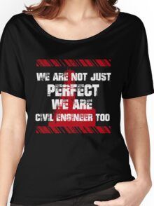 Sayings About Civil Engineer Women's Relaxed Fit T-Shirt