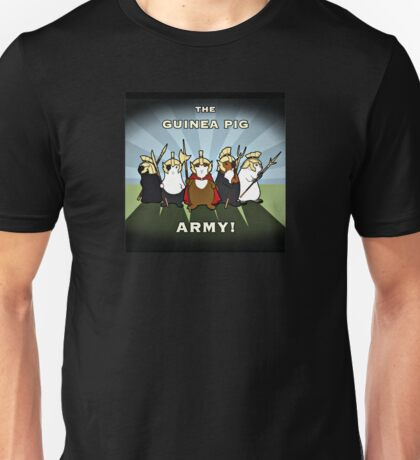 The Guinea Pig Army Unisex T-Shirt