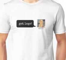 get legs Unisex T-Shirt