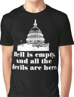 US Congress HELL IS EMPTY Graphic T-Shirt
