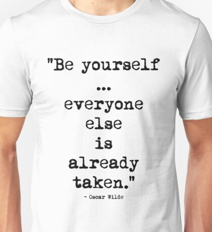 Oscar Wilde Be Yourself Unisex T-Shirt
