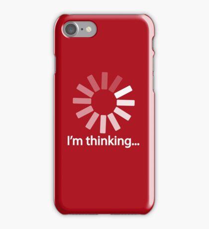 I am Thinking T-shirt Loading Graphic Computer Tshirt iPhone Case/Skin