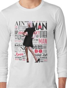Ain't No Other Man Long Sleeve T-Shirt