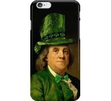 St Patrick's Day for Lucky Ben Franklin   iPhone Case/Skin