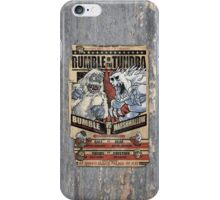 Rumble in the Tundra iPhone Case/Skin