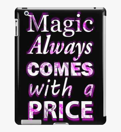 Once Upon A Time: Magic Always Comes With A Price - White iPad Case/Skin