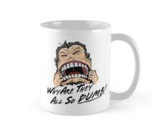 So Dumb Mug
