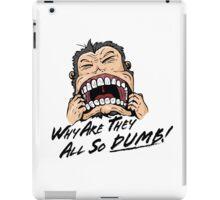 So Dumb iPad Case/Skin