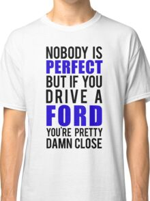 Ford Owners  Classic T-Shirt