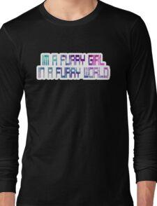 Furry Girl in a Furry World Long Sleeve T-Shirt
