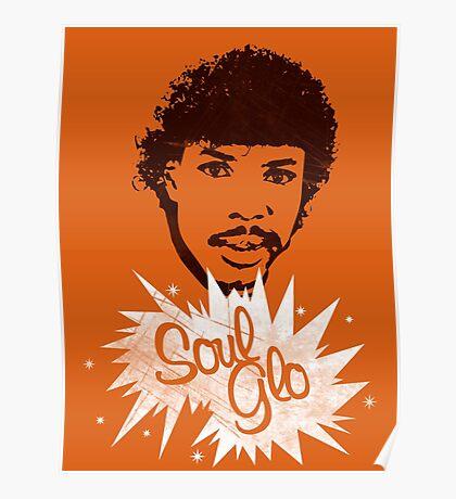 Soul Glo Poster