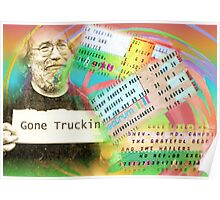 Grateful Dead - Gone Truckin' Poster