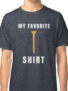 My Favorite Golf Tee T-shirt Graphic Golfer Humor Sports Classic T-Shirt