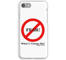 No Fear iPhone Case/Skin
