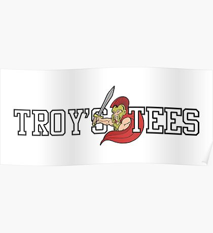 TROY'S TEES LOGO Poster