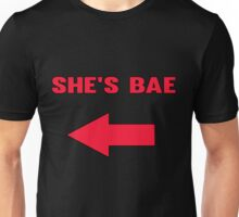She's Bae - Valentines Day Unisex T-Shirt