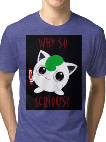 Why So Pokemon Tri-blend T-Shirt