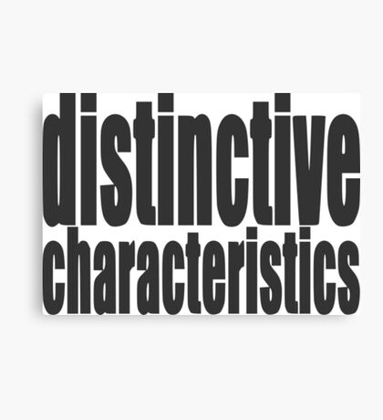 "Nickname ""distinctive characteristics"" Canvas Print"