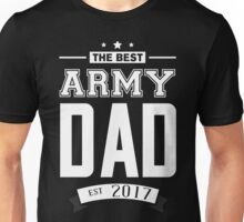 The best army dad Unisex T-Shirt