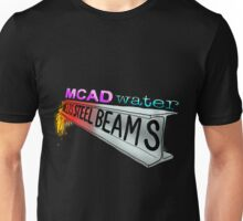 MCAD Water Melts Steel Beams Unisex T-Shirt